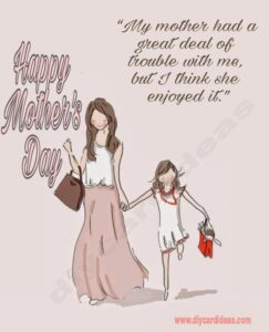 Funny Mothers Day Quotes From Daughter 1