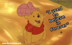 Winnie the pooh you are strong